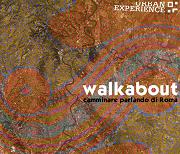 Walkabout Camminare parlando di Roma 2015