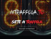 Intrappola.to a Roma Tuscolano Cinecittà 2016