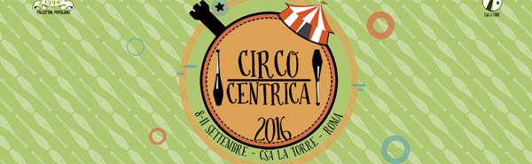circocentrica-festival-romano-di-circo-contemporaneo-2016
