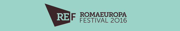 Romaeuropa Festival 2016