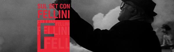Sul Set con Fellini Cinecittà 2017