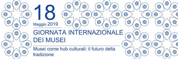 Gionata Internazionale dei Musei 2019